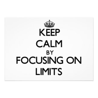 Keep Calm by focusing on Limits Personalized Invitation