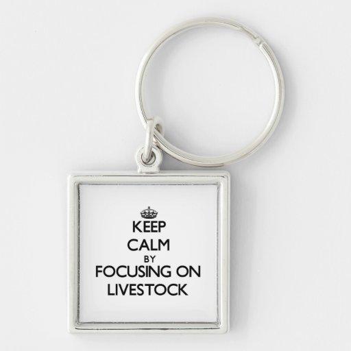 Keep Calm by focusing on Livestock Keychain