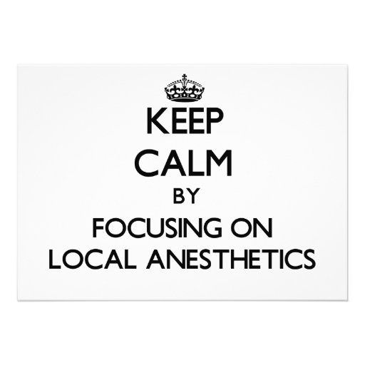 Keep Calm by focusing on Local Anesthetics Announcement
