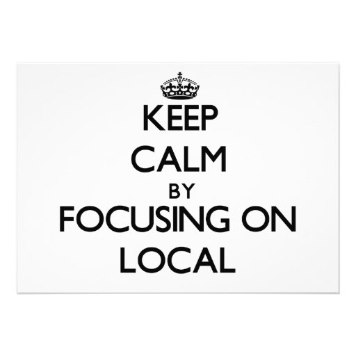 Keep Calm by focusing on Local Invites