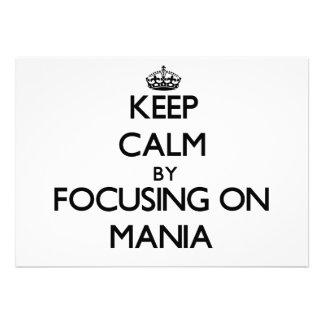 Keep Calm by focusing on Mania Custom Invitation