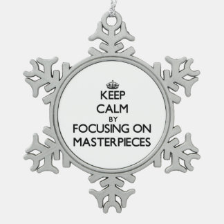 Keep Calm by focusing on Masterpieces Ornament