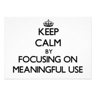 Keep Calm by focusing on Meaningful Use Personalized Invites