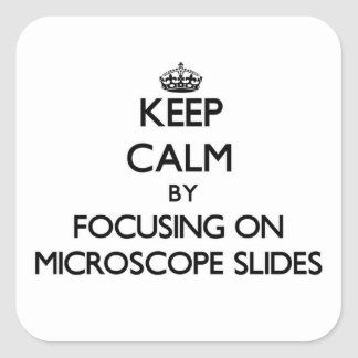 Keep Calm by focusing on Microscope Slides Sticker