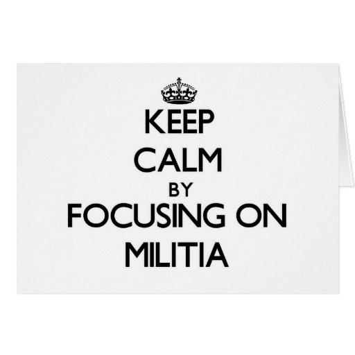 Keep Calm by focusing on Militia Cards