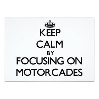 "Keep Calm by focusing on Motorcades 5"" X 7"" Invitation Card"
