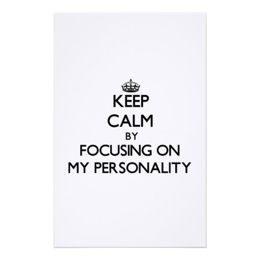 Keep Calm by focusing on My Personality Customized Stationery