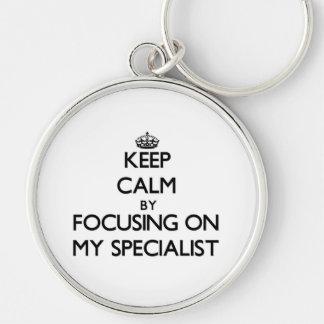 Keep Calm by focusing on My Specialist Keychain