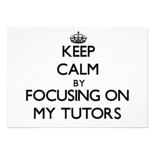 Keep Calm by focusing on My Tutors Announcement