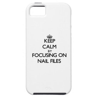 Keep Calm by focusing on Nail Files iPhone 5 Covers