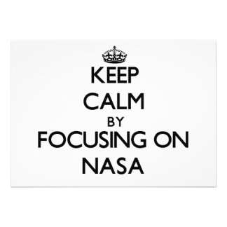 Keep Calm by focusing on Nasa Invite