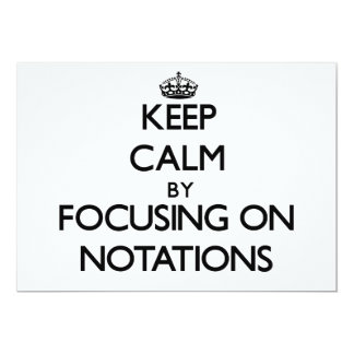 Keep Calm by focusing on Notations Personalized Invitation