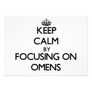 Keep Calm by focusing on Omens Personalized Invite