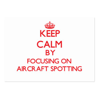 Keep calm by focusing on on Aircraft Spotting Business Card Templates