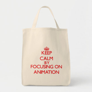 Keep calm by focusing on on Animation Tote Bags