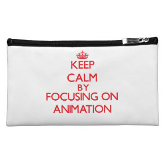 Keep calm by focusing on on Animation Cosmetic Bags