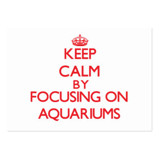 Keep calm by focusing on on Aquariums Business Card Template