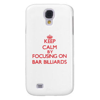 Keep calm by focusing on on Bar Billiards Galaxy S4 Covers