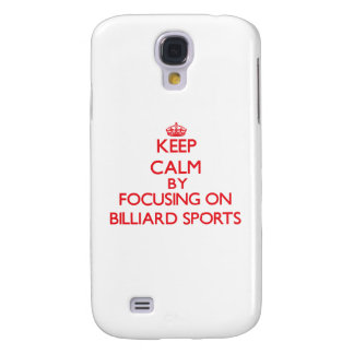 Keep calm by focusing on on Billiard Sports Samsung Galaxy S4 Covers