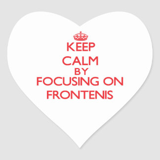 Keep calm by focusing on on Frontenis Stickers