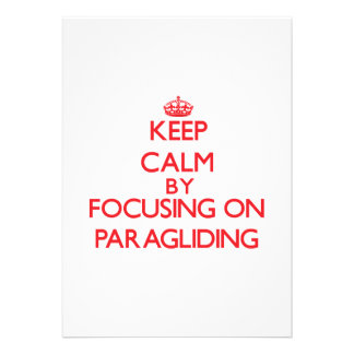 Keep calm by focusing on on Paragliding Cards