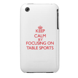 Keep calm by focusing on on Table Sports Case-Mate iPhone 3 Case