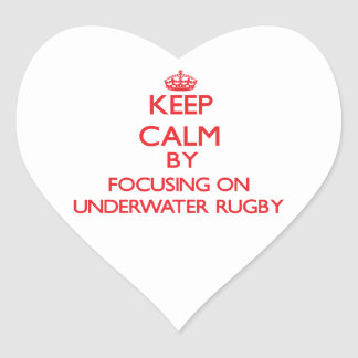 Keep calm by focusing on on Underwater Rugby Sticker
