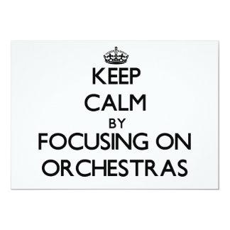 Keep Calm by focusing on Orchestras 13 Cm X 18 Cm Invitation Card