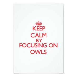 Keep calm by focusing on Owls Card