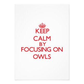 Keep calm by focusing on Owls Card
