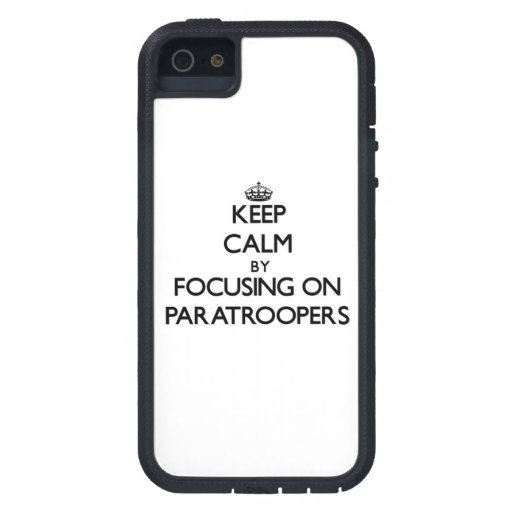 Keep Calm by focusing on Paratroopers iPhone 5 Covers