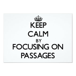 Keep Calm by focusing on Passages 13 Cm X 18 Cm Invitation Card