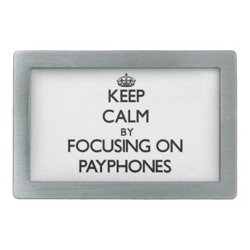 Keep Calm by focusing on Payphones Belt Buckle