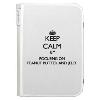 Keep Calm by focusing on Peanut Butter And Jelly Kindle Keyboard Covers