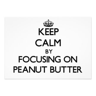 Keep Calm by focusing on Peanut Butter Card