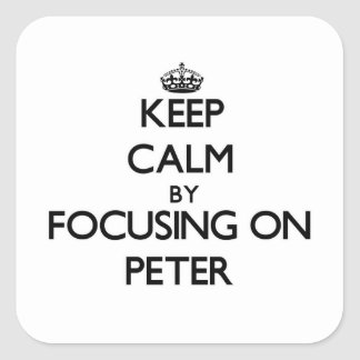 Keep Calm by focusing on Peter Stickers