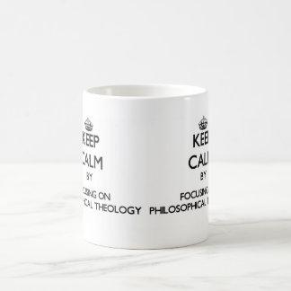 Keep calm by focusing on Philosophical Theology Coffee Mug