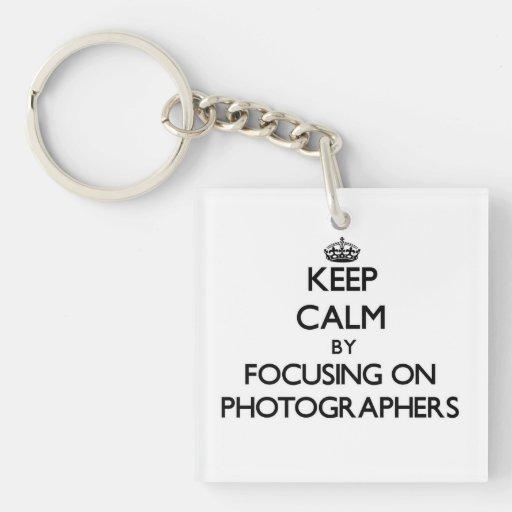 Keep Calm by focusing on Photographers Acrylic Keychain