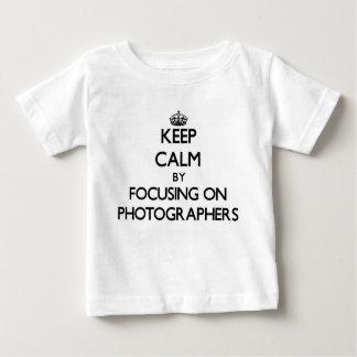 Keep Calm by focusing on Photographers Tee Shirt