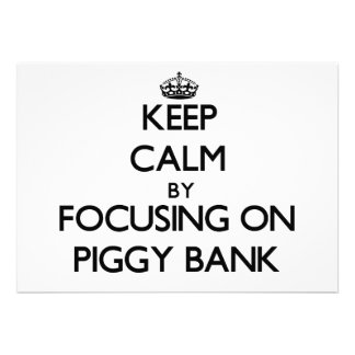 Keep Calm by focusing on Piggy Bank Invite