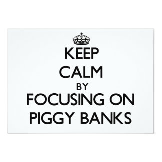 Keep Calm by focusing on Piggy Banks Personalized Announcement