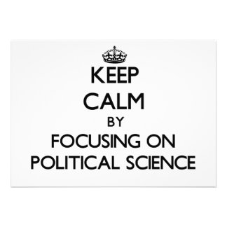 Keep calm by focusing on Political Science Card