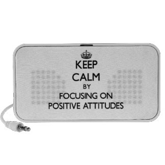 Keep Calm by focusing on Positive Attitudes Notebook Speaker