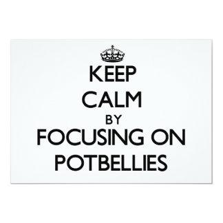 Keep Calm by focusing on Potbellies 13 Cm X 18 Cm Invitation Card
