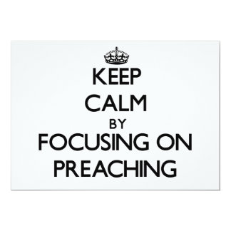 Keep Calm by focusing on Preaching Personalized Invitation