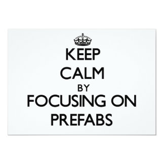 Keep Calm by focusing on Prefabs Custom Announcements