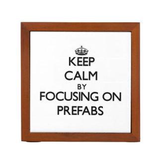 Keep Calm by focusing on Prefabs Pencil Holder