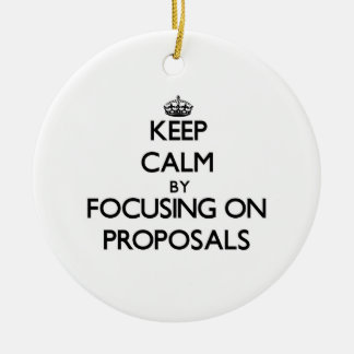 Keep Calm by focusing on Proposals Christmas Tree Ornaments