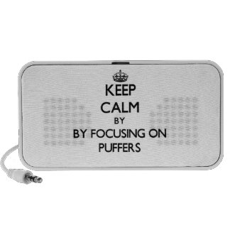 Keep calm by focusing on Puffers iPod Speakers