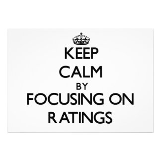 Keep Calm by focusing on Ratings Custom Invites